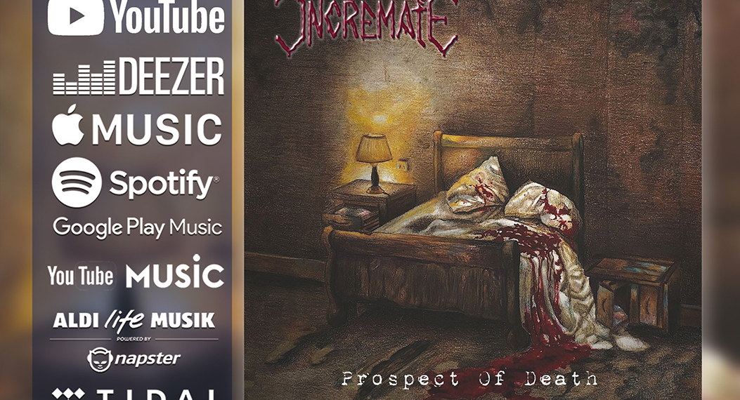"Incremate ""Prospect Of Death"" überall in den digital Stores!"