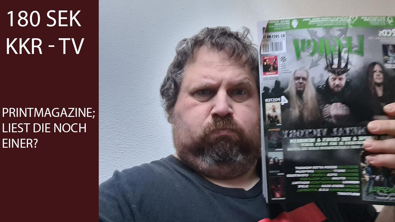 180 Sekunden KKR TV – Printmagazine, liest die noch einer?